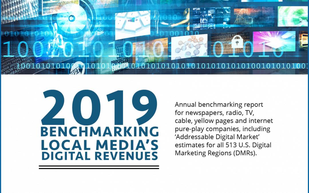 Borrell's 2019 Local Benchmarking Local Media's Digital Revenue